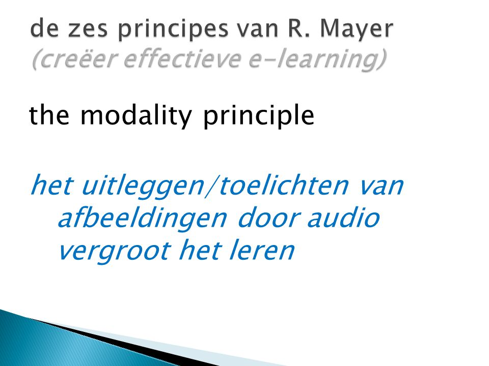 de zes principes van R. Mayer (creëer effectieve e-learning)