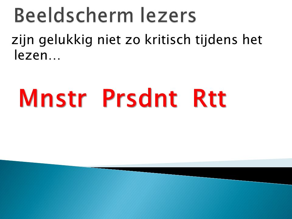 Mnstr Prsdnt Rtt Beeldscherm lezers