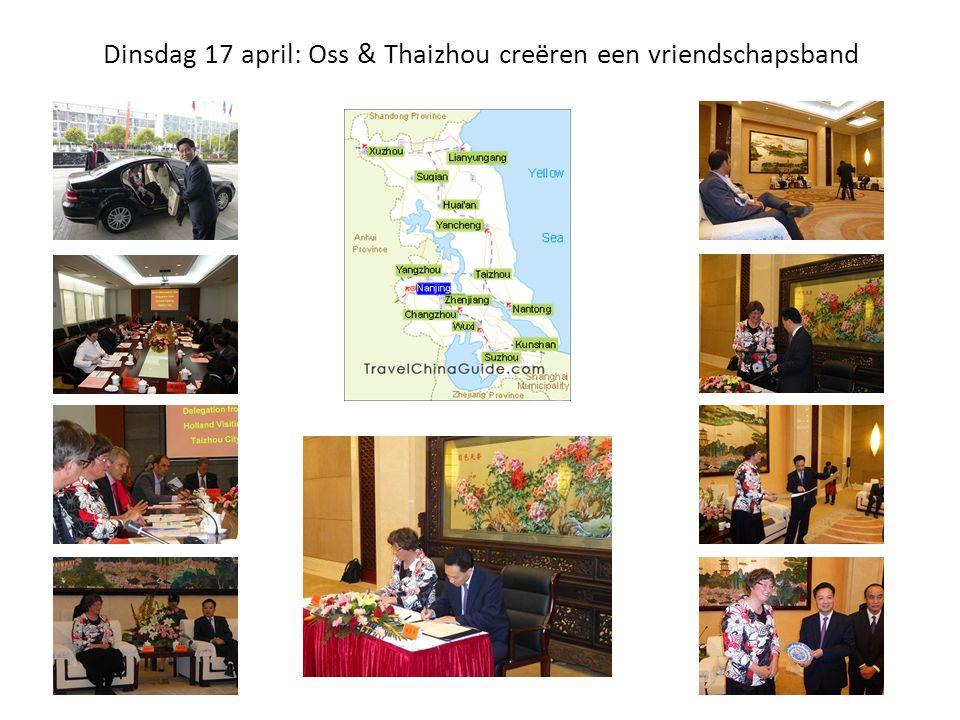 Dinsdag 17 april: Oss & Thaizhou creëren een vriendschapsband
