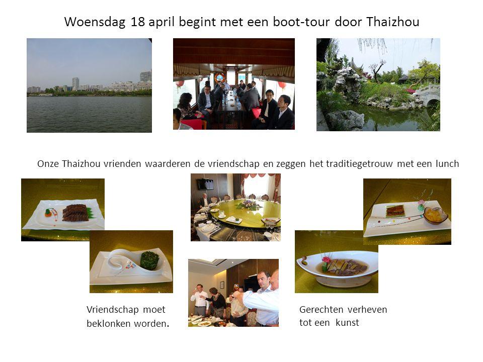 Woensdag 18 april begint met een boot-tour door Thaizhou