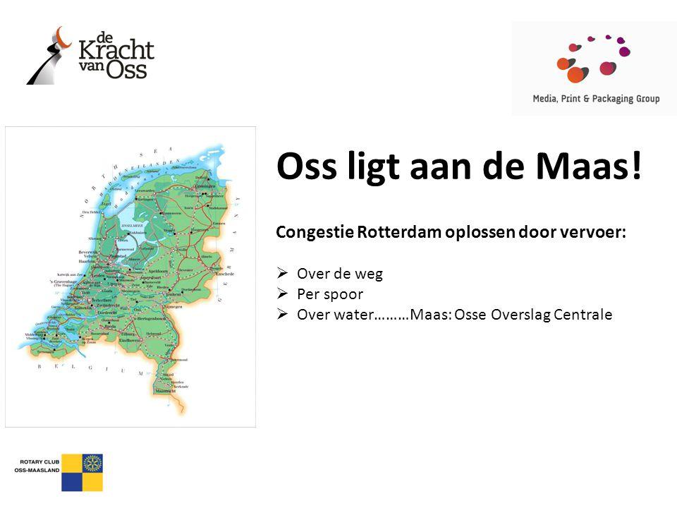 Oss ligt aan de Maas! Congestie Rotterdam oplossen door vervoer: