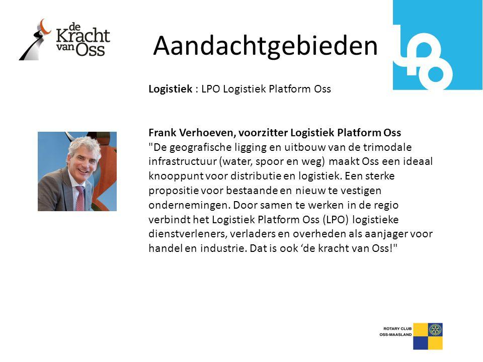 Aandachtgebieden Logistiek : LPO Logistiek Platform Oss
