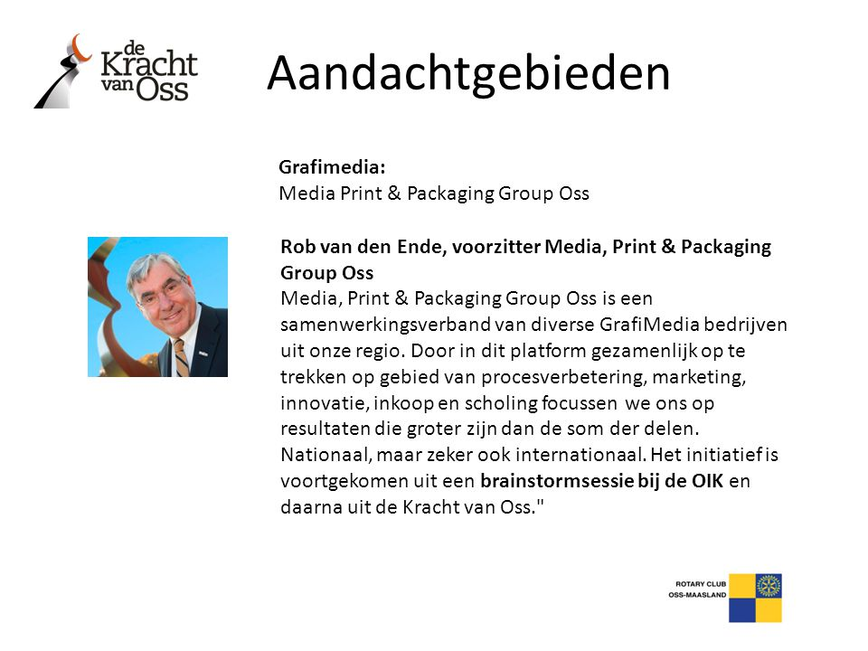 Aandachtgebieden Grafimedia: Media Print & Packaging Group Oss