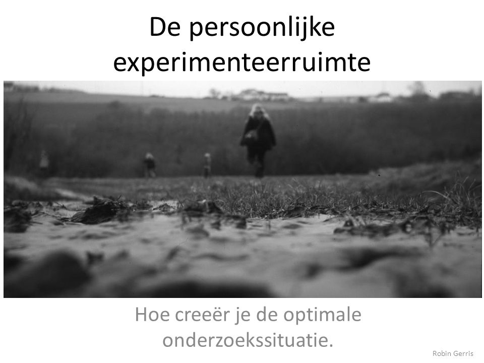 De persoonlijke experimenteerruimte