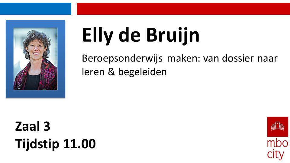 Elly de Bruijn Zaal 3 Tijdstip 11.00