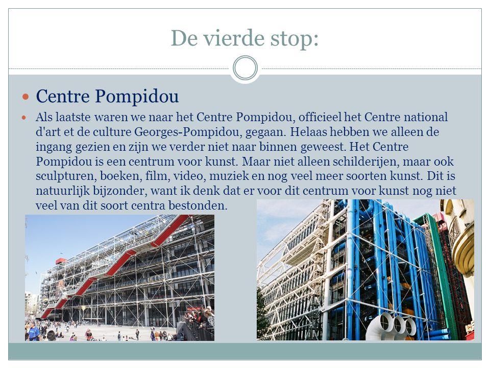 De vierde stop: Centre Pompidou