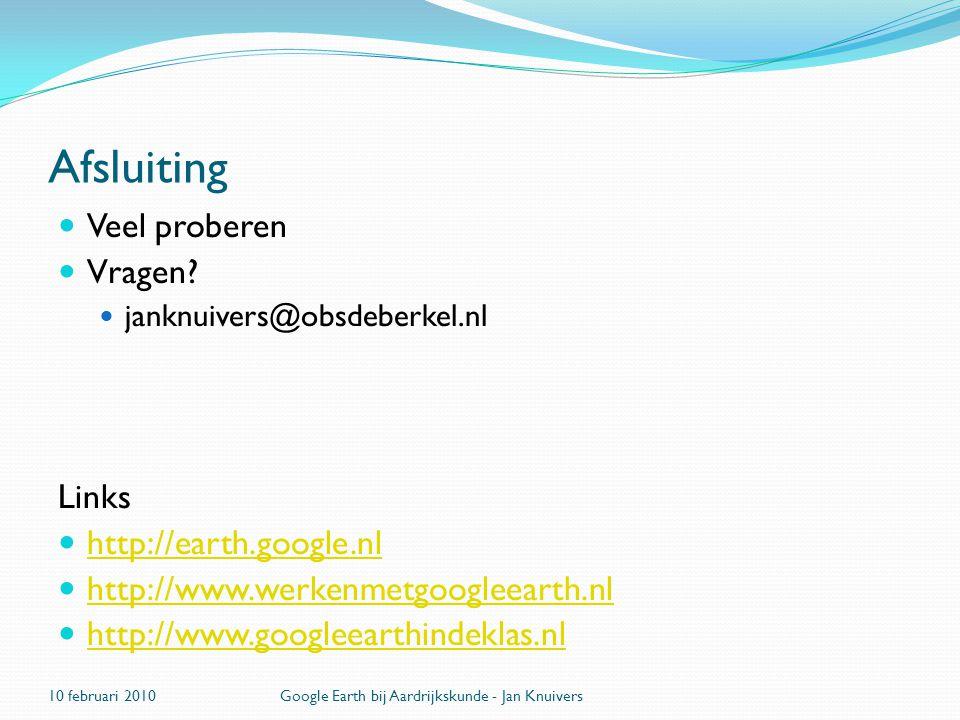Afsluiting Veel proberen Vragen Links http://earth.google.nl