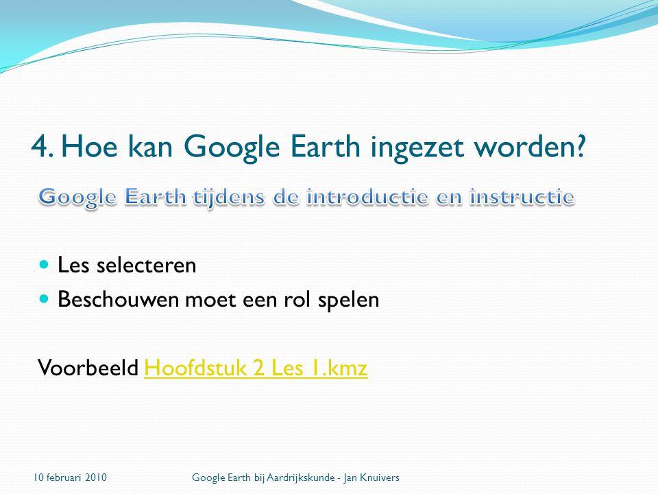 4. Hoe kan Google Earth ingezet worden