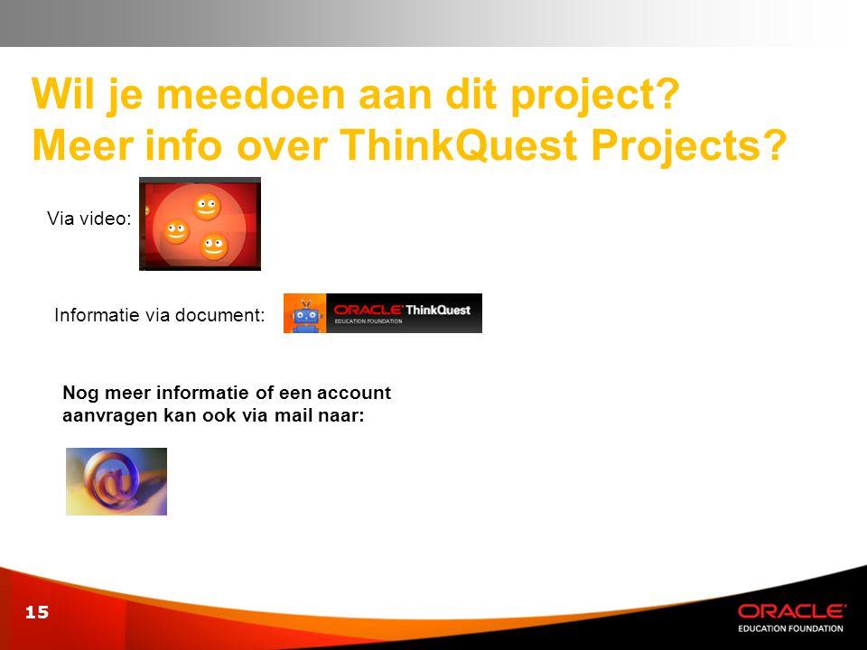 Wil je meedoen aan dit project Meer info over ThinkQuest Projects