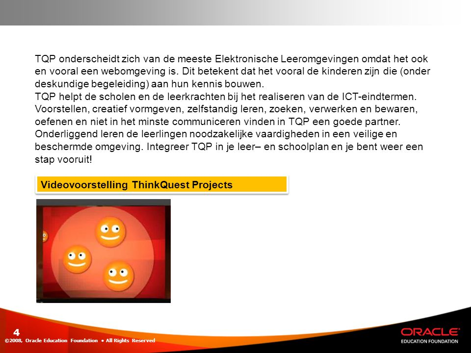 Videovoorstelling ThinkQuest Projects