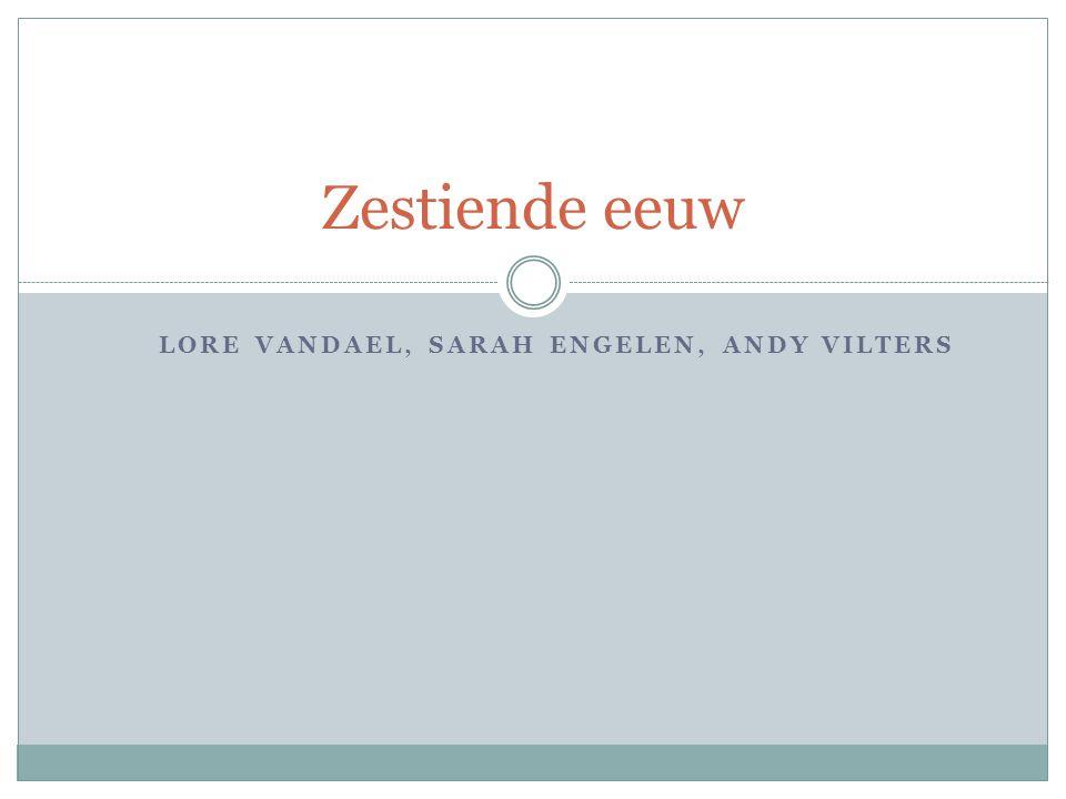 Lore Vandael, Sarah Engelen, Andy VILters