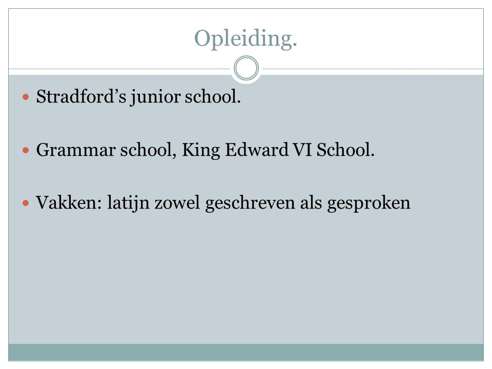 Opleiding. Stradford's junior school.