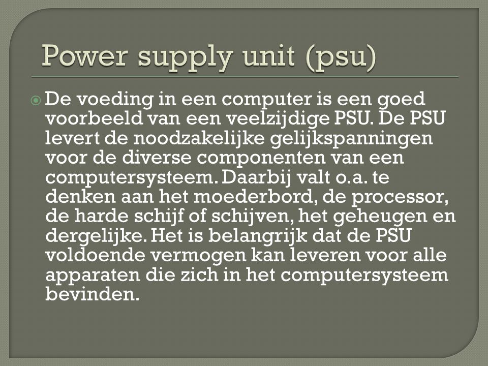 Power supply unit (psu)