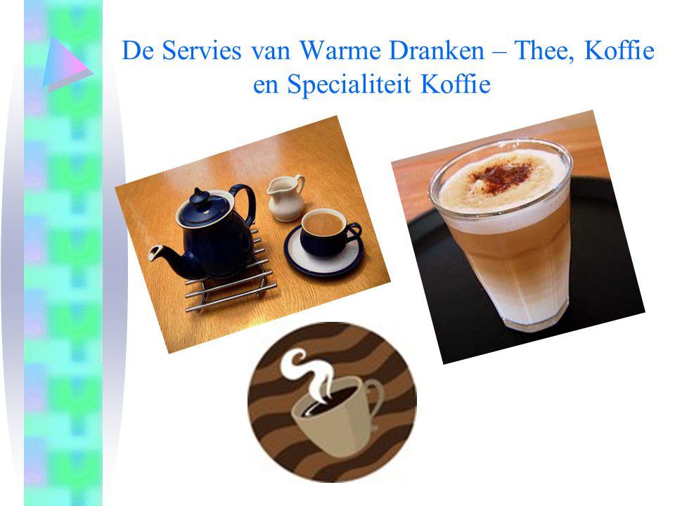 De Servies van Warme Dranken – Thee, Koffie en Specialiteit Koffie