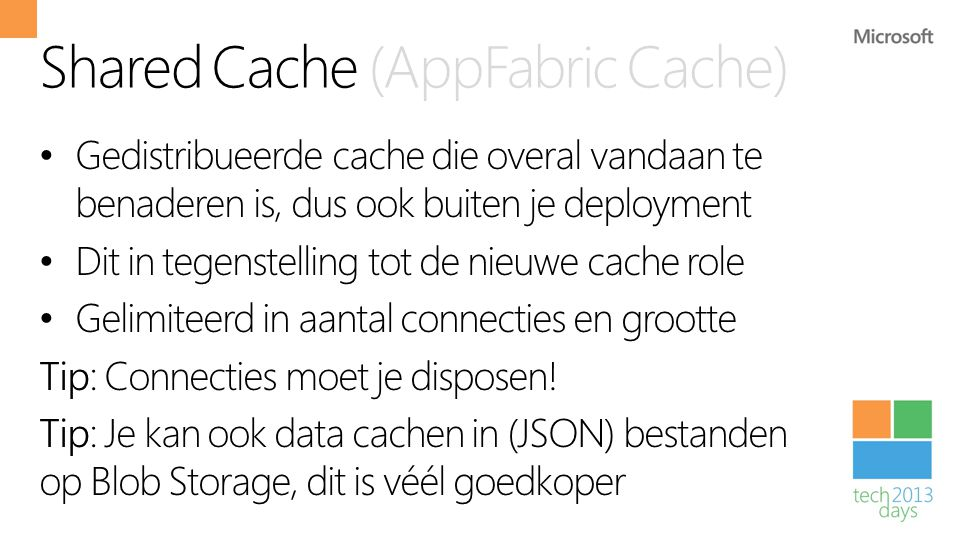 Shared Cache (AppFabric Cache)