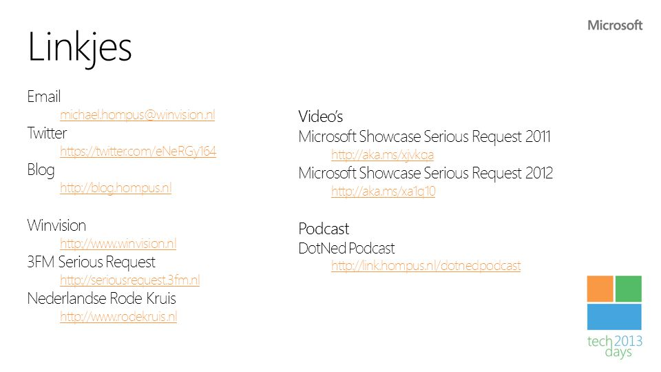 Linkjes Email Video's Twitter Microsoft Showcase Serious Request 2011