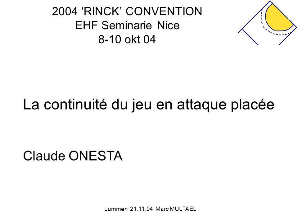 2004 'RINCK' CONVENTION EHF Seminarie Nice 8-10 okt 04