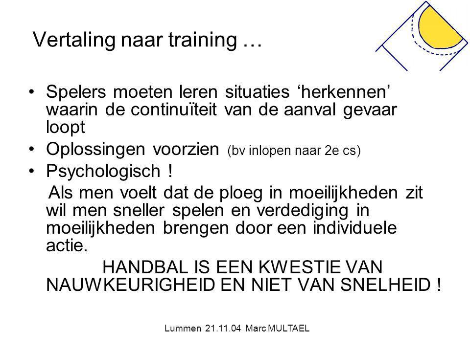 Vertaling naar training …
