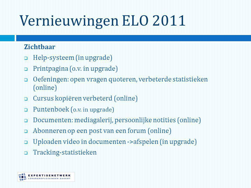 Vernieuwingen ELO 2011 Zichtbaar Help-systeem (in upgrade)