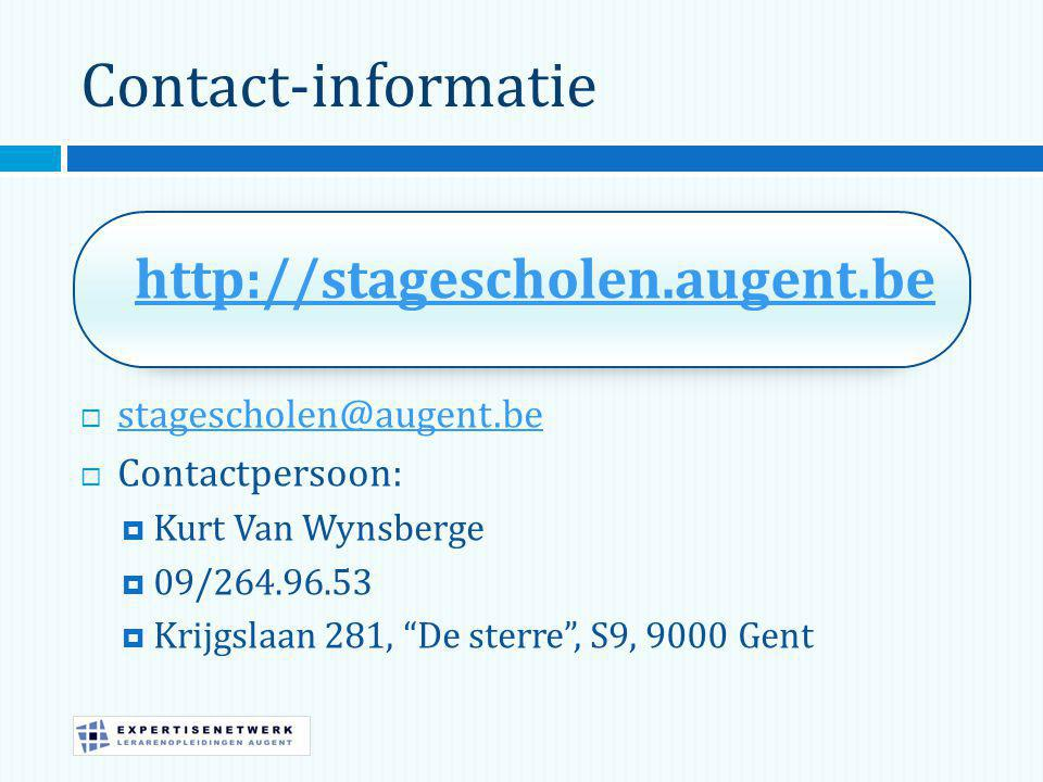 Contact-informatie http://stagescholen.augent.be