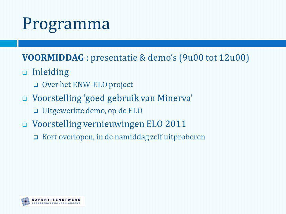 Programma VOORMIDDAG : presentatie & demo's (9u00 tot 12u00) Inleiding