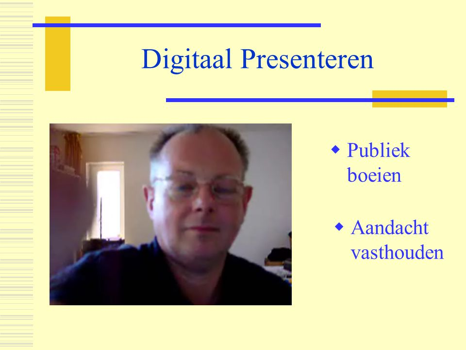 Digitaal Presenteren Publiek boeien Aandacht vasthouden s