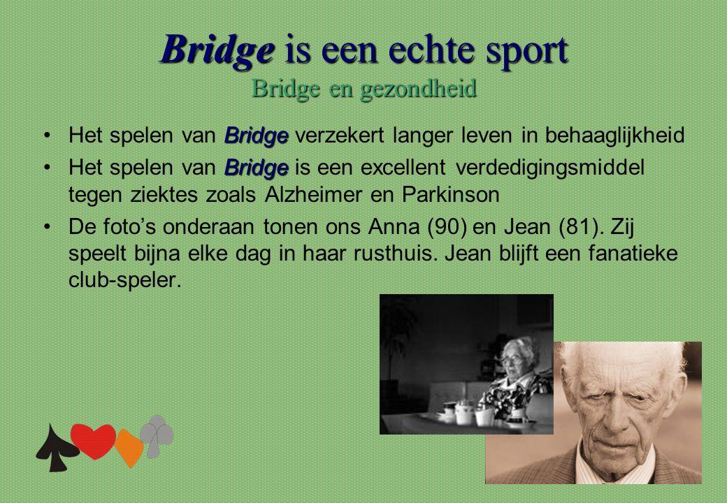 Bridge is een echte sport Bridge en gezondheid