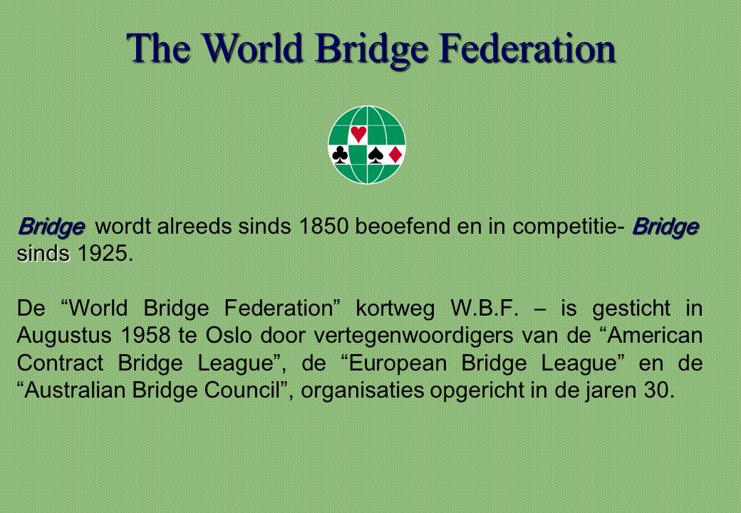 The World Bridge Federation