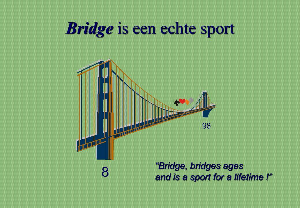 Bridge is een echte sport