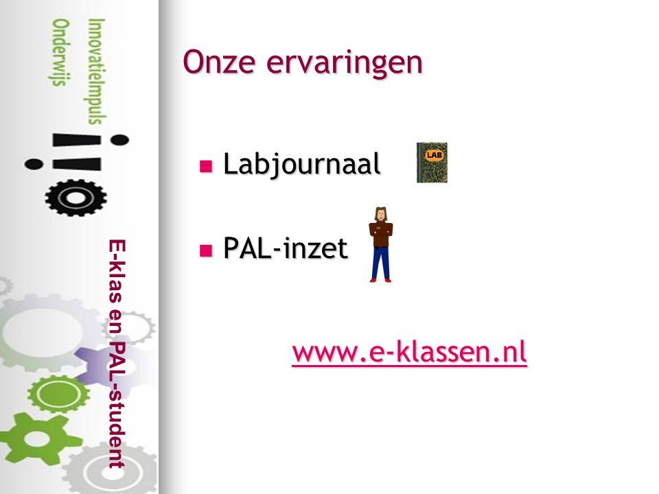 Onze ervaringen Labjournaal PAL-inzet www.e-klassen.nl