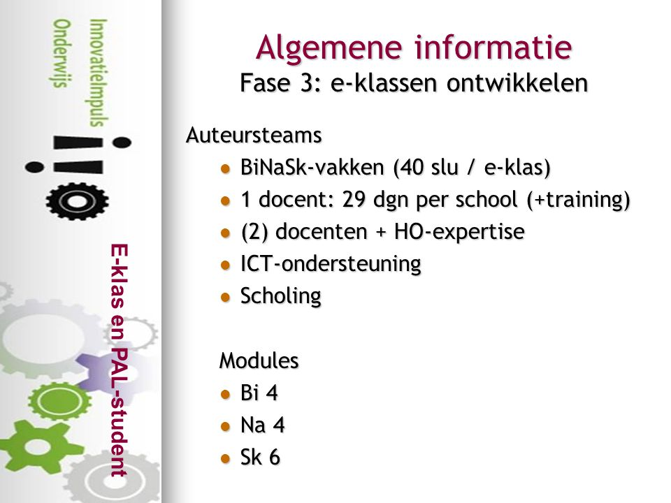 Algemene informatie Fase 3: e-klassen ontwikkelen
