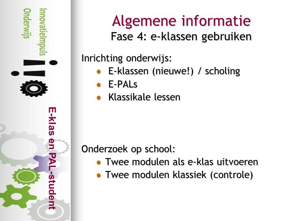 Algemene informatie Fase 4: e-klassen gebruiken