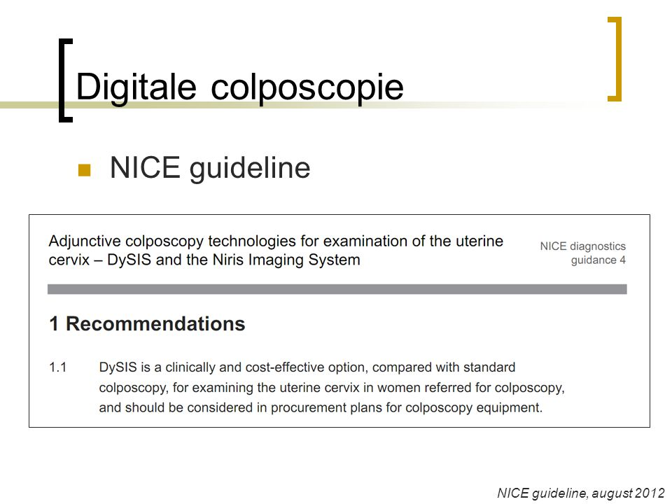 Digitale colposcopie NICE guideline NICE guideline, august 2012