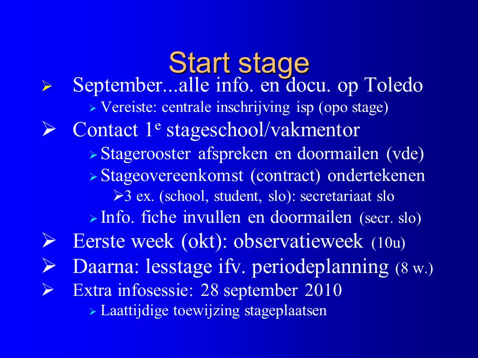 Start stage September...alle info. en docu. op Toledo