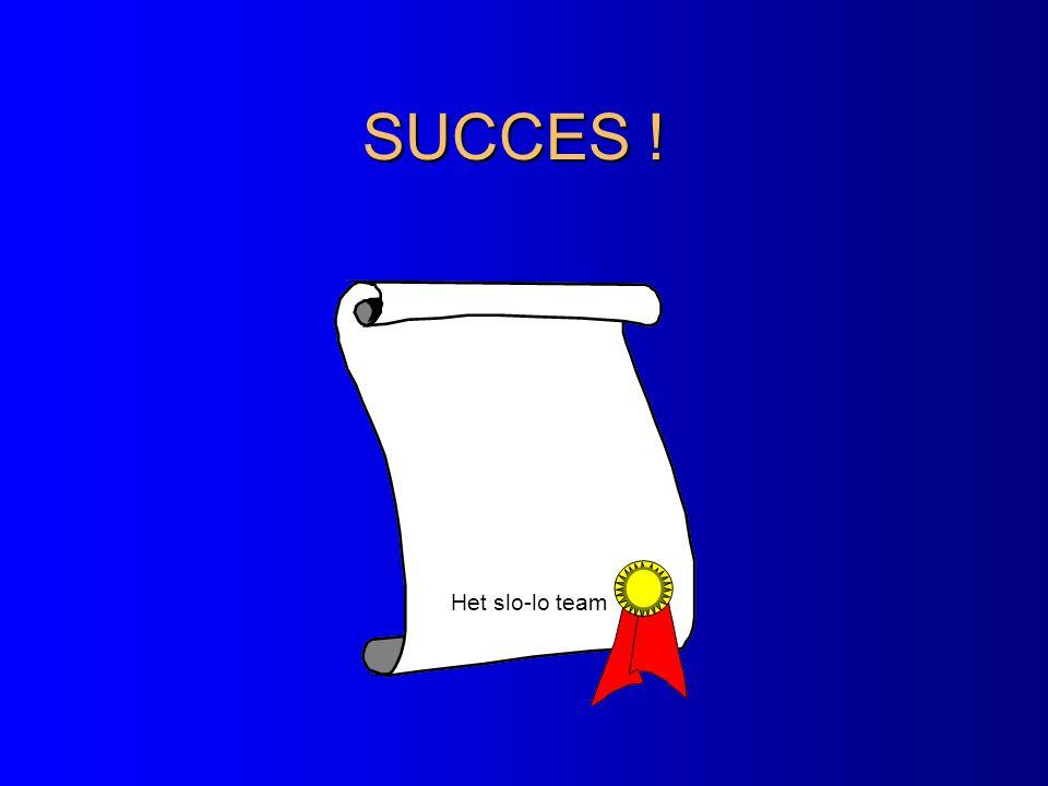 SUCCES ! Het slo-lo team