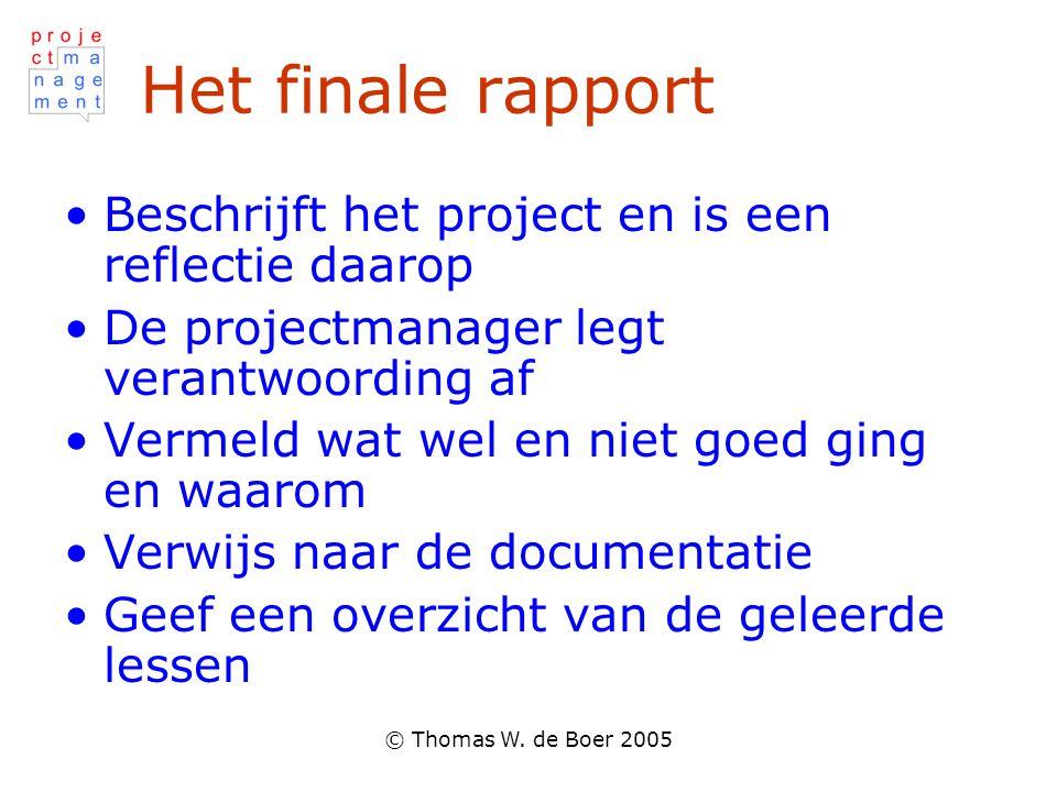 Het finale rapport Beschrijft het project en is een reflectie daarop