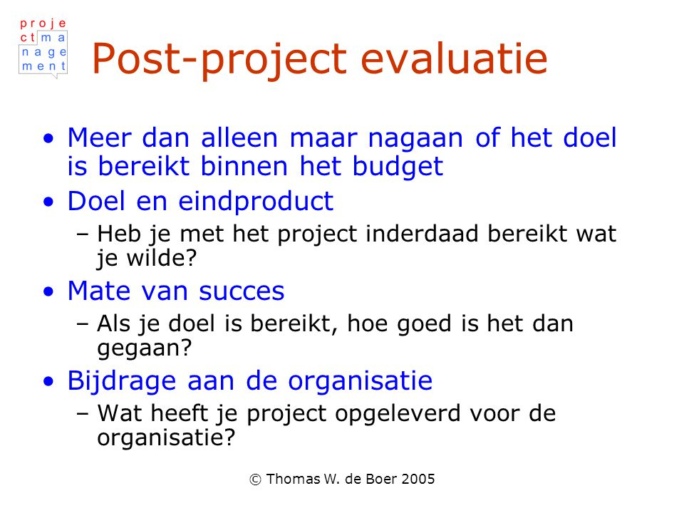 Post-project evaluatie