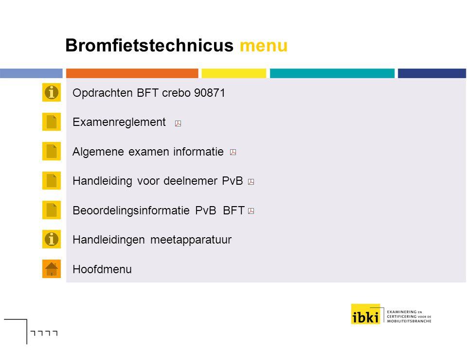 Bromfietstechnicus menu