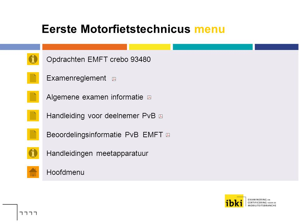 Eerste Motorfietstechnicus menu