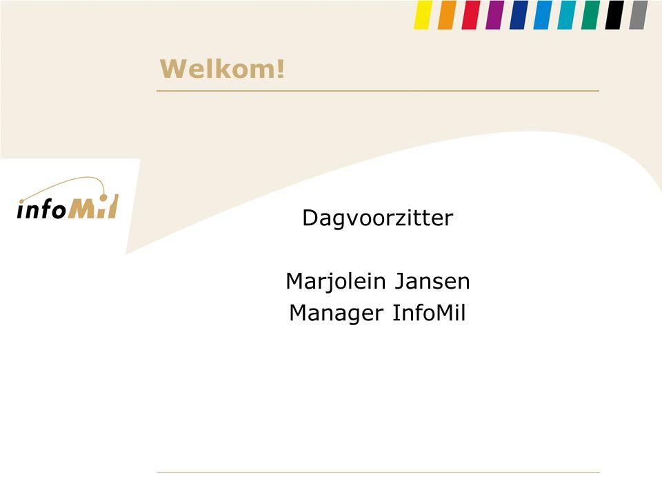Welkom! Dagvoorzitter Marjolein Jansen Manager InfoMil