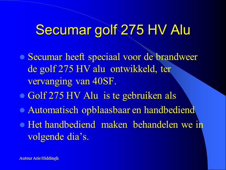 Secumar golf 275 HV Alu Secumar heeft speciaal voor de brandweer de golf 275 HV alu ontwikkeld, ter vervanging van 40SF.