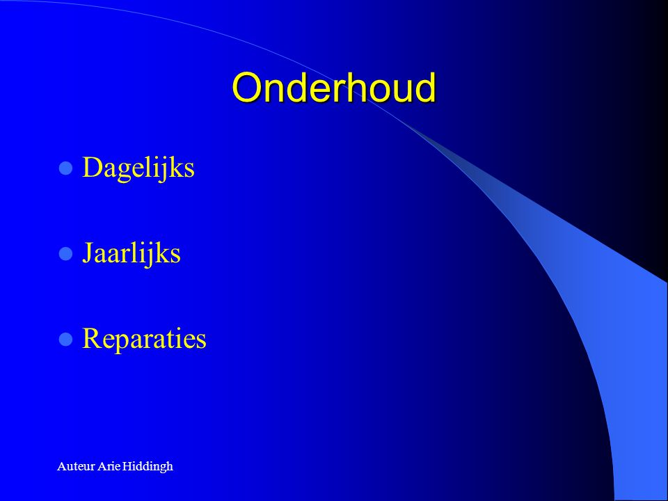 Onderhoud Dagelijks Jaarlijks Reparaties Auteur Arie Hiddingh