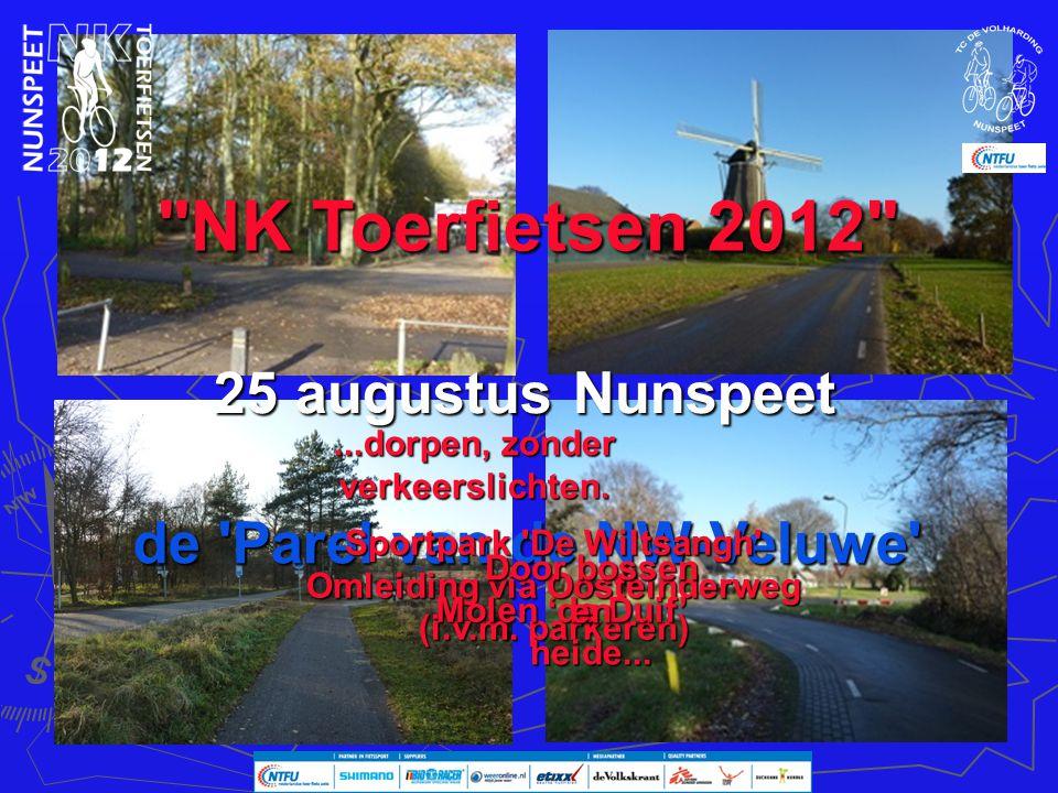 NK Toerfietsen 2012 25 augustus Nunspeet de Parel van de NW-Veluwe