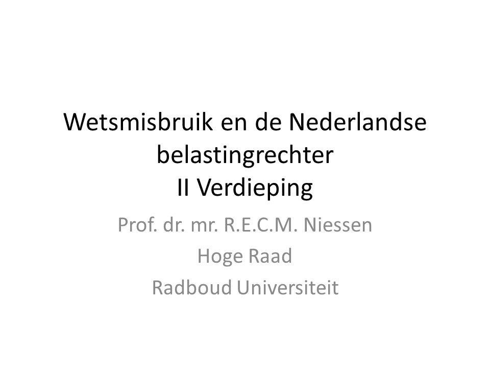 Wetsmisbruik en de Nederlandse belastingrechter II Verdieping