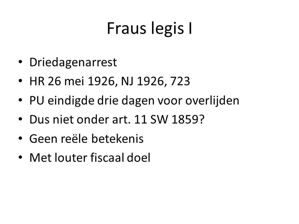 Fraus legis I Driedagenarrest HR 26 mei 1926, NJ 1926, 723