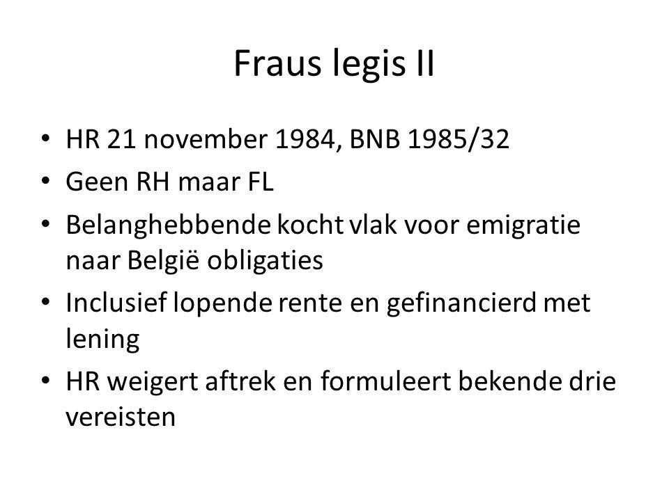 Fraus legis II HR 21 november 1984, BNB 1985/32 Geen RH maar FL