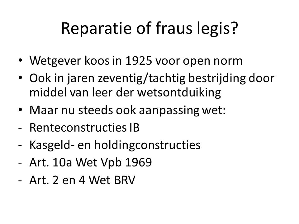 Reparatie of fraus legis