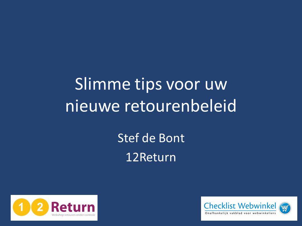 Slimme tips voor uw nieuwe retourenbeleid