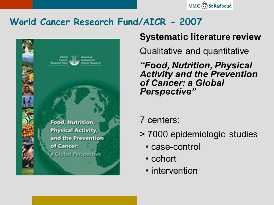 World Cancer Research Fund/AICR - 2007