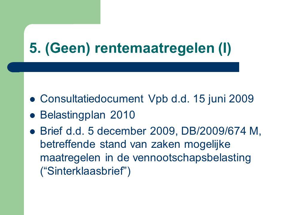 5. (Geen) rentemaatregelen (I)